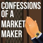 ConfessionsOfaMarketMaker
